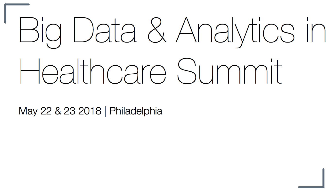 Big Data and Analytics in Healthcare Summit