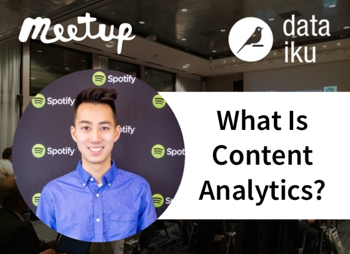 NYC Meetup: Content Analytics with Spotify
