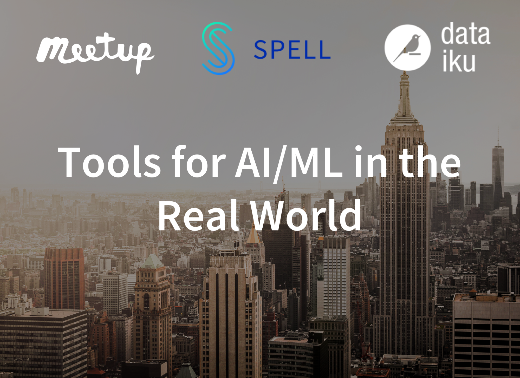 Tools for AI/ML in the Real World