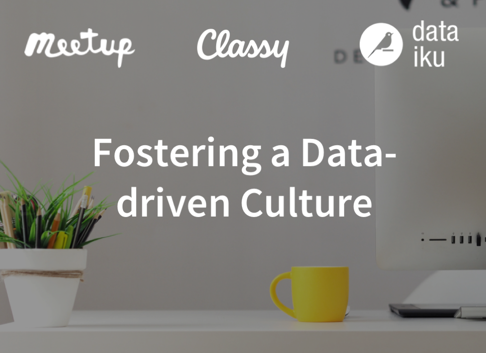 Fostering a Data-driven Culture with Classy