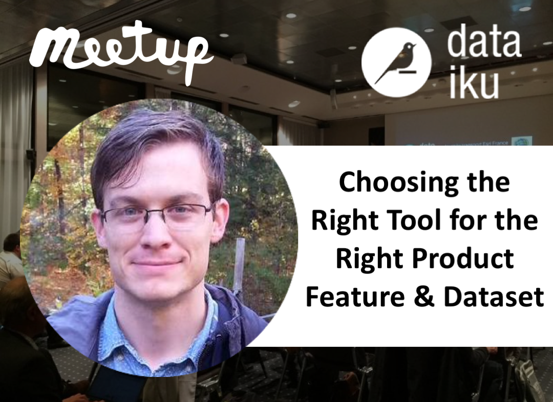 NYC Meetup: Choosing the Right Tool for the Right Product Feature & Dataset