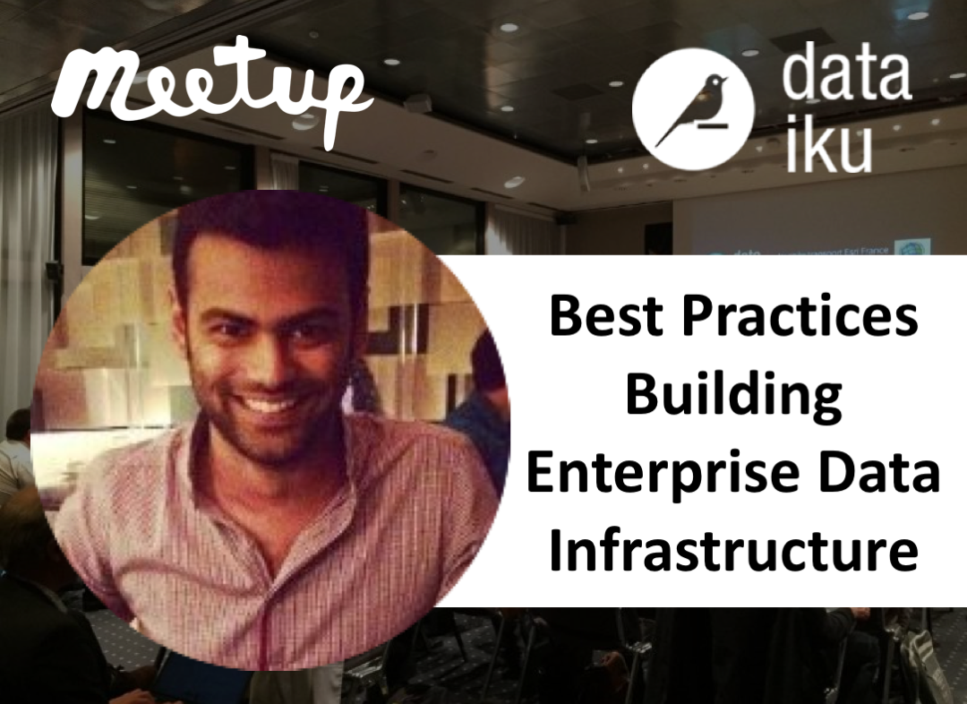 NYC Meetup: Best Practices Building Enterprise Data Infrastructure