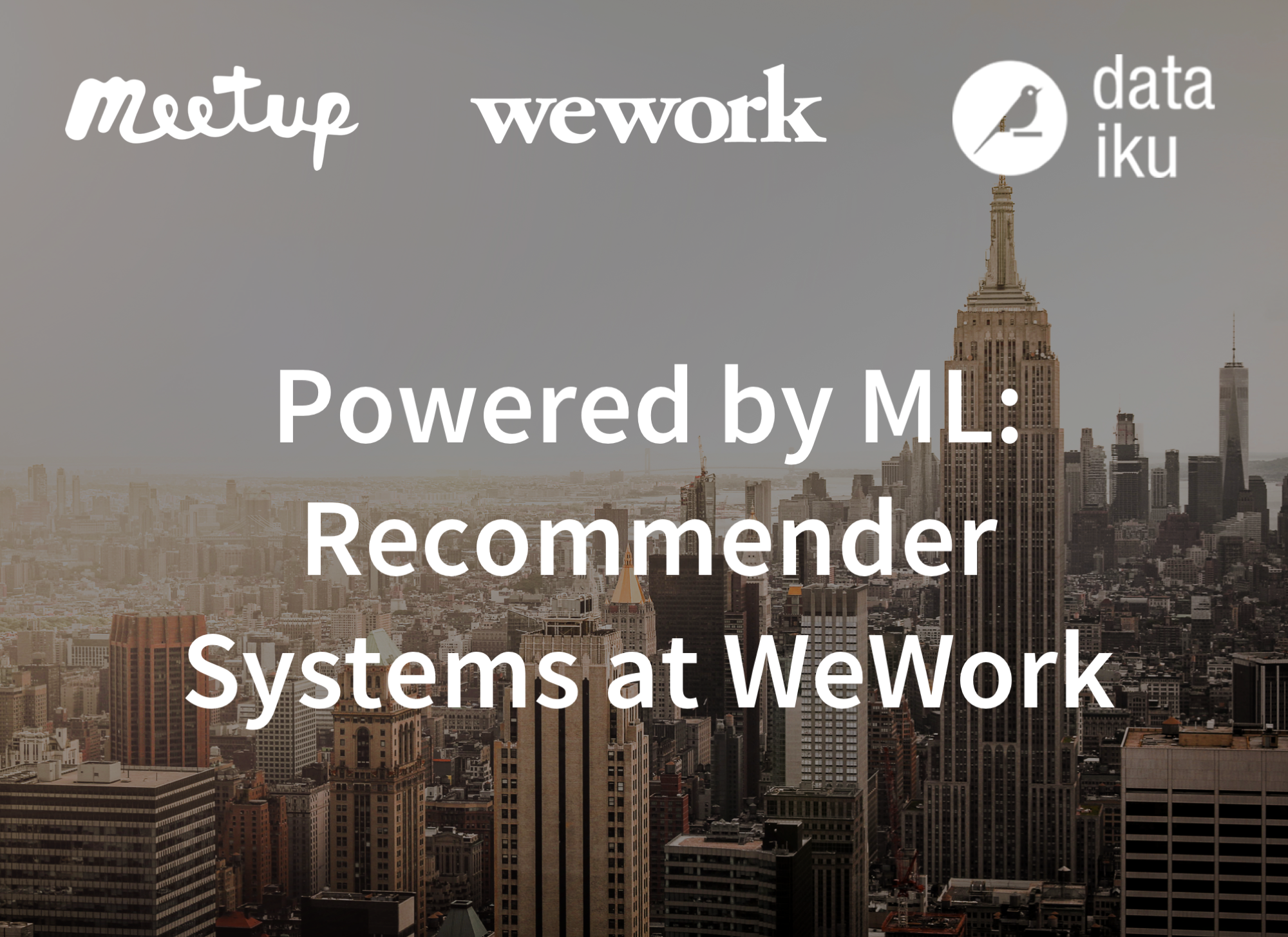 Powered by ML: Recommender Systems at WeWork